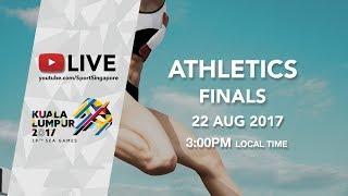 Athletics Finals Session 1   29th SEA Games 2017
