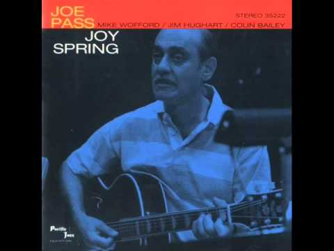 Joe Pass Quartet at the Encore Theatre - Joy Spring