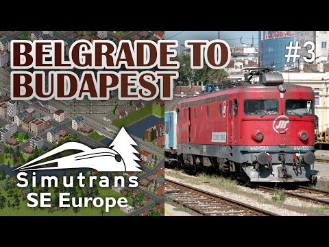 Belgrade to Budapest in Simutrans: SE Europe episode 3
