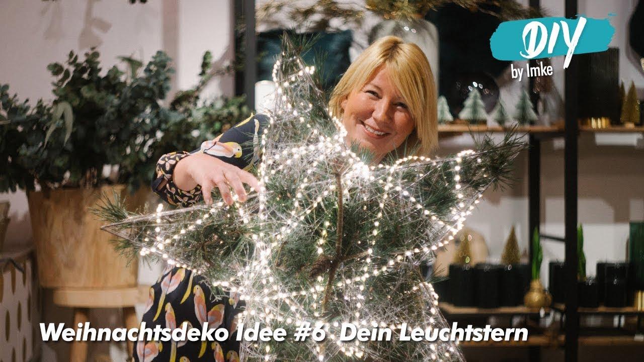 Weihnachtsdeko Idee 6 Dein Leuchtstern Youtube