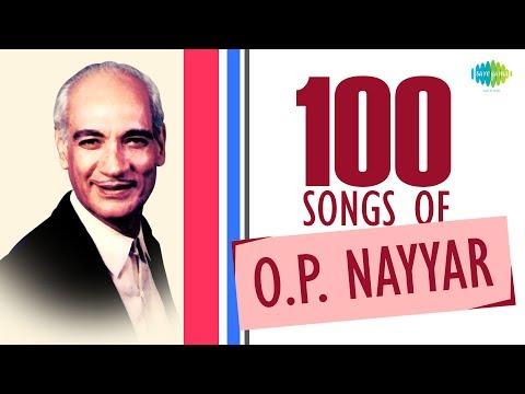 Top 100 Songs of O. P. Nayyar | ओमकार प्रकाश नय्यरके 100 गाने | HD Songs | One Stop Jukebox