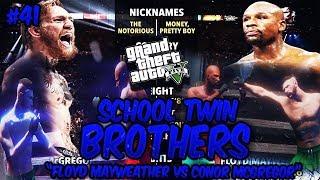 GTA 5 School Twin Brothers Ep. 41 - FLOYD MAYWEATHER VS CONOR MCGREGOR FULL FIGHT 👊🏾👊🏾