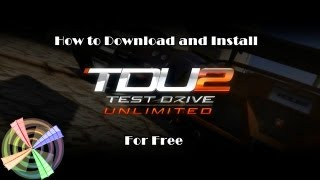 How To Download Test Drive Unlimited 2 For Free