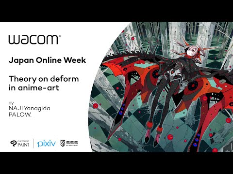 Japan Online Week | Theory on Deform in Anime-Art | Session with PALOW. and NAJI Yanagida
