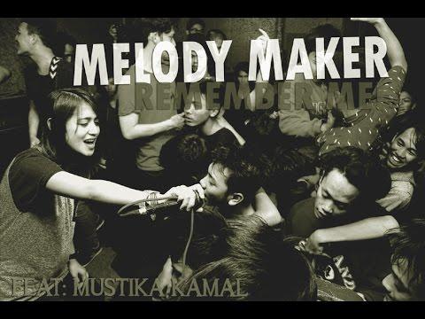 MELODY MAKER - Remember Me! (DEMO)
