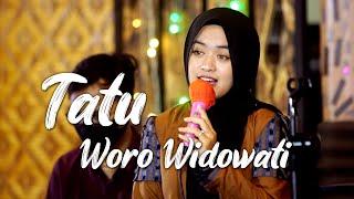 Download Lagu Tatu - Woro Widowati    Live Pemalang mp3