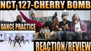 NCT 127-CHERRY BOMB DANCE PRACTICE REACTION/REVIEW