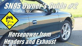 SN95 Owners Guide #2 - Exhaust and Headers
