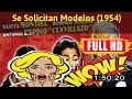 [BEST OLD MOVIE: ] No.45 @Se solicitan modelos (1954) #The3809ranqb