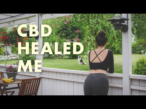 I Healed Crippling Anxiety & Depression With CBD Oil