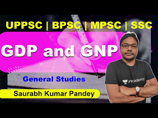 GDP and GNP | GS | Saurabh Kumar Pandey