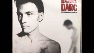 DANIEL DARC - ce qu