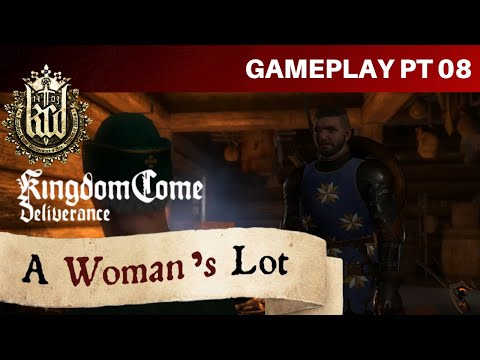 Kingdom Come Deliverance - A Woman's Lot - Part 8: Henry Goes After Pavel's Treasure |