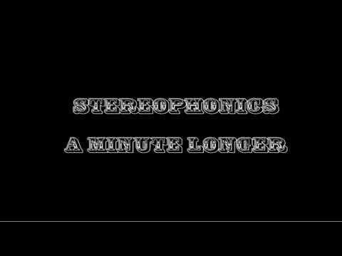Stereophonics - A Minute Longer Lyrics - YouTube