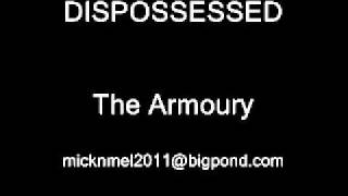 DISPOSSESSED - The Armoury