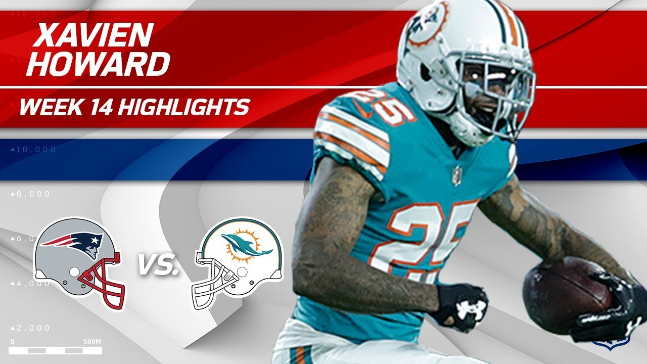hot sale online 39cc4 70cbd Xavien Howard's Electric Night w/ 2 INTs vs. Pats! | Patriots vs. Dolphins  | Wk 14 Player Highlights