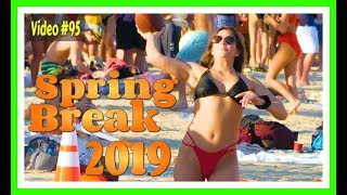 Spring Break 2019 / Fort Lauderdale Beach / Video #95