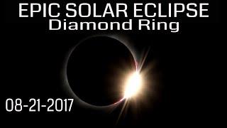 Total Solar Eclipse HD Video - Amazing Diamond Ring & Solar Flares 08-21-2017 (Missouri)