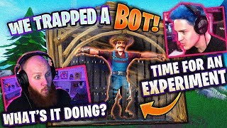 WE TRAPPED A BOT! FT. SYPHERPK, NINJA & CLOAKZY