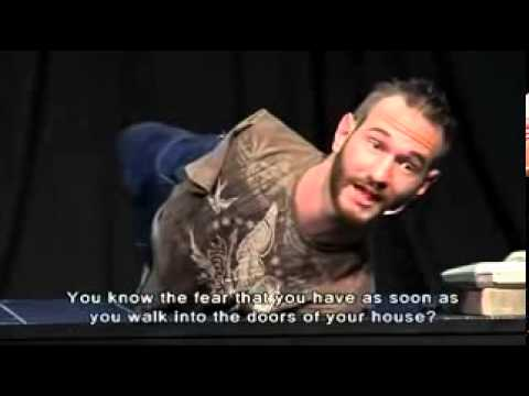 Never give up by Nick Vujicic.