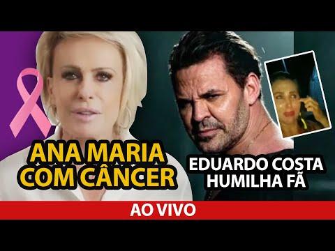 Ana Maria anuncia câncer e Eduardo Costa humilha fã - TV FOCO AO VIVO