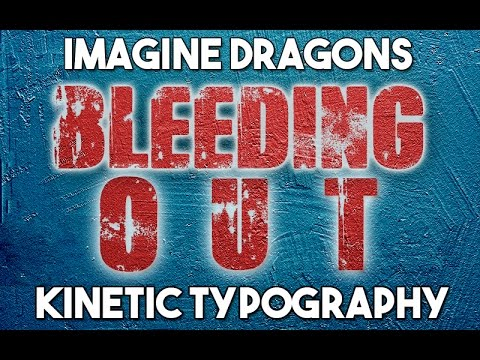 Imagine Dragons   Bleeding Out (Kinetic Typography)