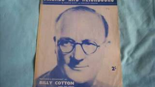 Billy Cotton & His Band - Friends And Neighbours ( 1954 )