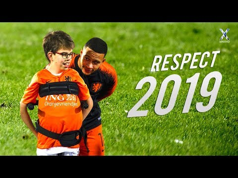 Football Respect & Most Beautiful Moments 2019