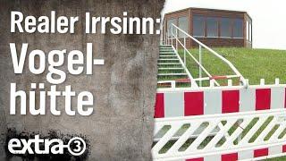 Realer Irrsinn: Die ostfriesische Vogelhütte | extra 3 | NDR