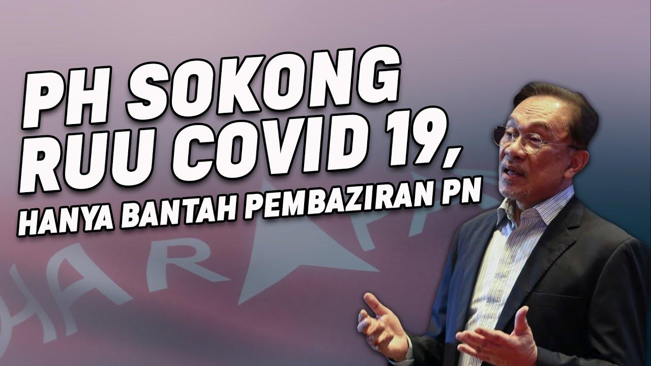 PH Sokong RUU Covid 19, Hanya Bantah Pembaziran PN