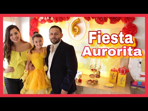 FIESTA DE AURORITA 6 AÑOS 🌹 LA BELLA Y LA BESTIA vlogs diarios