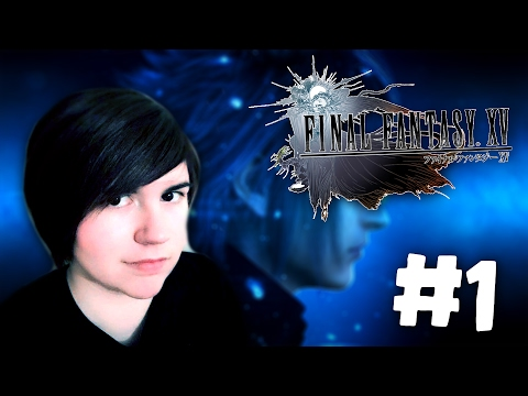 HUGE MONSTERS AND EMO TRESH! | Final Fantasy XV #1 W/ CHLOE | DAGames