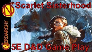 (Session 37) Scarlet Sisterhood of Steel & Sorcery Live 5e D&D Game Play