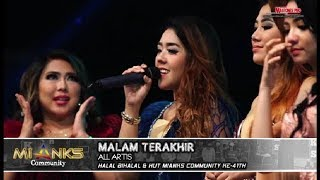 LAGU PALING FAMILIAR - MALAM TERAKHIR - ALL ARTIS NEW PALLAPA MIANKS COMMUNITY WONOKERTO 2018