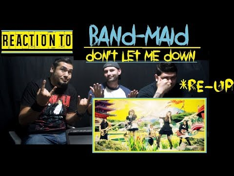 *RE-UP*Reaction To: BAND-MAID - Don't Let Me Down