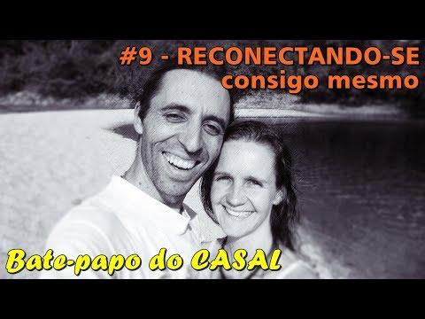 Bate-papo: reconectando-se consigo mesmo | Valeria e Rafael Zen | EFTBrasil - Autoconhecimento