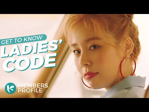 LADIES' CODE (레이디스 코드) Members Profile & Facts (Birth Names, Positions etc..) [Get To Know K-Pop]