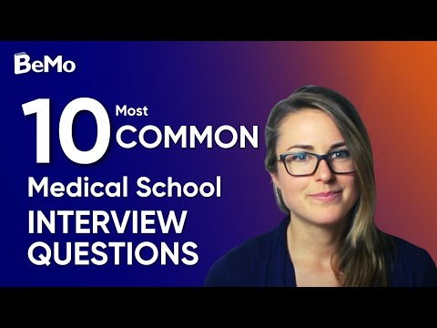 10 Most Common Med School Interview Questions You Need to Know