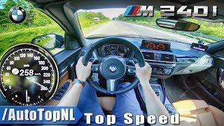 2018 BMW 2 Series M240i   AUTOBAHN POV TOP SPEED by AutoTopNL