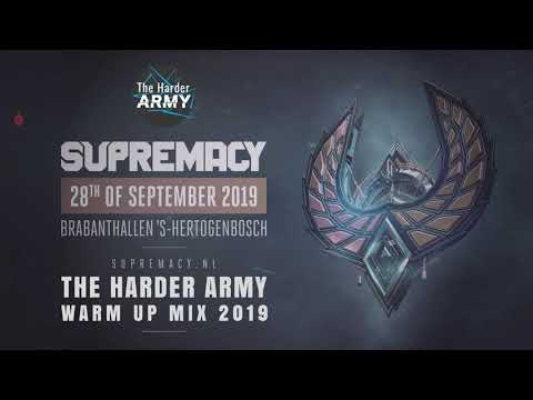 The Harder Army Supremacy 2019 Warm Up Mix |  Mp3 Download