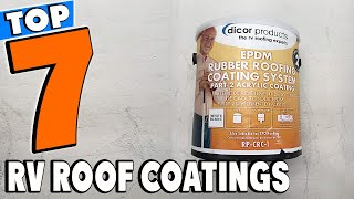 Top 10 Best RV Roof Sealants and Coatings Review In 2021