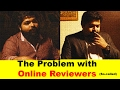 The Problem with Self Proclaimed Film Reviewers - What's the Question