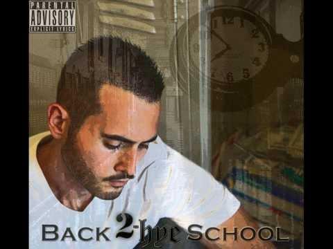 2-Hye - Back 2-Hye School Ft. Melanie Scott
