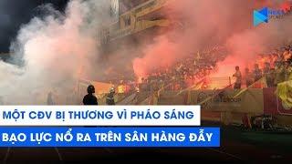 CĐV Nam Định đốt pháo sáng khiến nhiều người bị thương, Quang Hải sững sờ vì bạo lực   NEXT SPORTS
