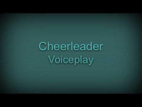 Cheerleader by Voiceplay