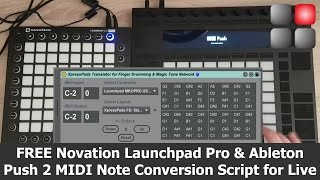 FREE Live Note Conversion Script for Ableton Push 2 | Novation Launchpad Pro