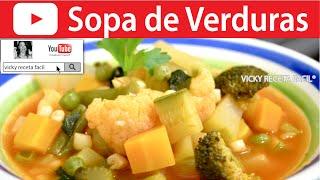SOPA DE VERDURAS | Vicky Receta Facil