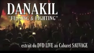 DANAKIL LIVE OFFICIEL - Fussing & fighting ft. General Levy @ Cabaret Sauvage Paris (extrait du DVD)