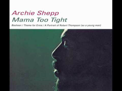 Archie Shepp - A Portrait of Robert Thompson (as a young man)