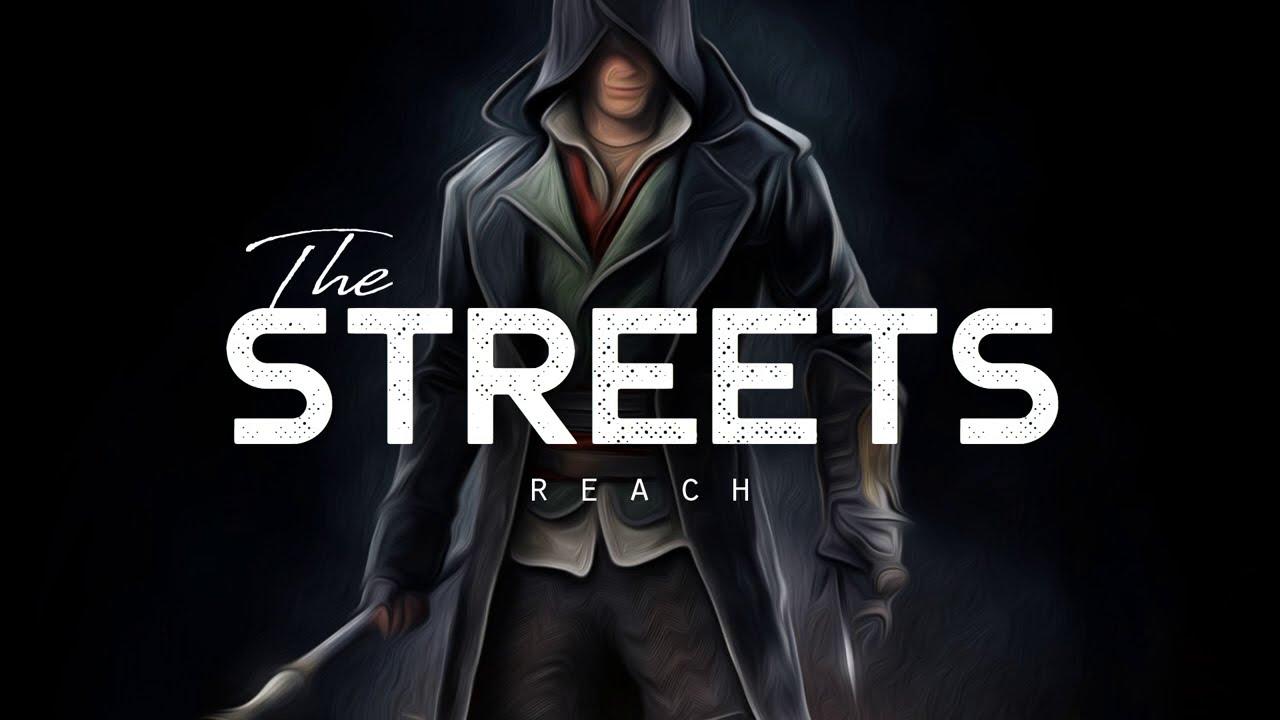 Download The Streets - REACH (LYRICS)